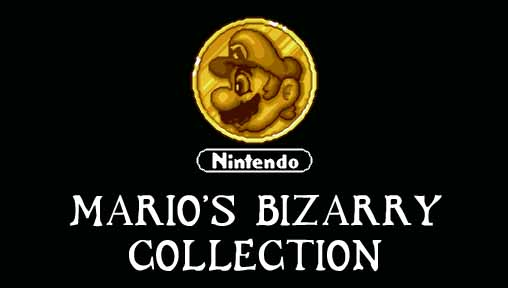 MARIO'S BIZARRY COLLECTION