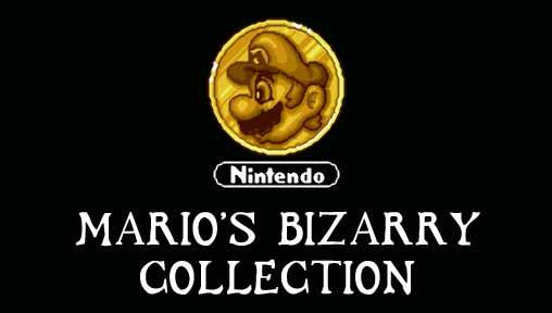 MARIO'S BIZARRY COLLECTION